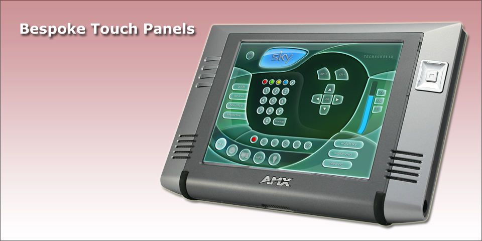 Touch Panels - AMX Programmer and Crestron Programmer